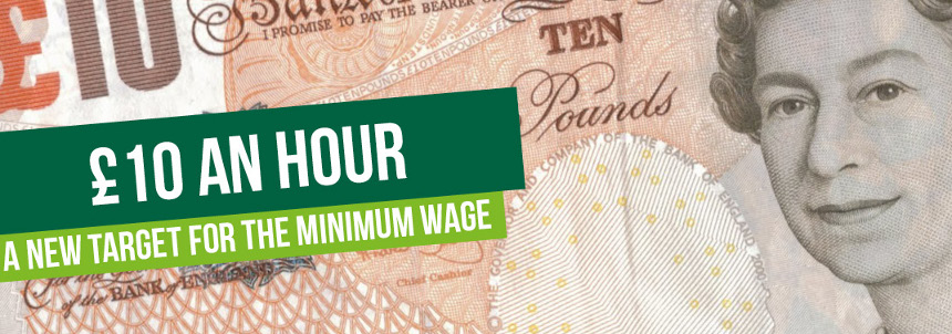 £10 New Minimum Wage